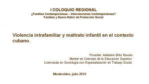 I COLOQUIO REGIONAL Familias Contemporneas Intervenciones Contemporneas Familias