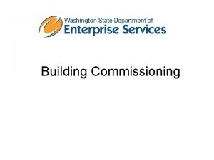 Building Commissioning What is building commissioning Building commissioning