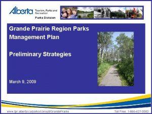 Parks Division Grande Prairie Region Parks Management Plan