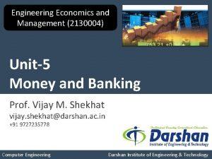 Engineering Economics and Management 2130004 Unit5 Money and