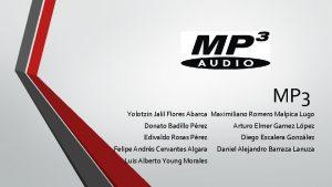 MP 3 Yolotzin Jalil Flores Abarca Maximiliano Romero