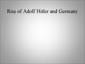 Rise of Adolf Hitler and Germany signature Years
