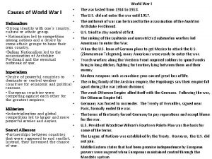 Causes of World War I Nationalism Strong identity