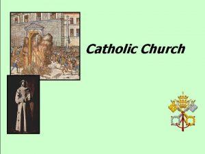 Catholic Church Division of the church Christianity EastGreek