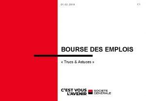 01 02 2019 BOURSE DES EMPLOIS Trucs Astuces