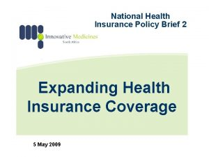 National Health Insurance Policy Brief 2 Expanding Health