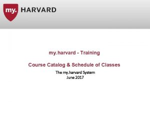 my harvard Training Course Catalog Schedule of Classes