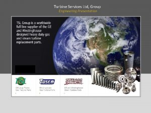 Turbine Services Ltd Group Engineering Presentation Turbine Services