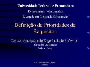 Universidade Federal de Pernambuco Departamento de Informtica Mestrado