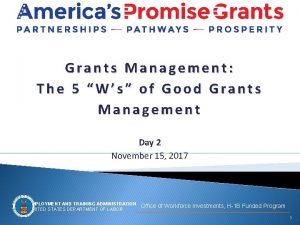 Grants Management The 5 Ws of Good Grants