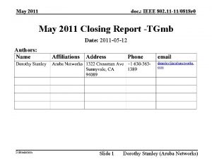 May 2011 doc IEEE 802 11 110818 r