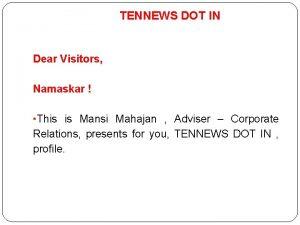 TENNEWS DOT IN Dear Visitors Namaskar This is