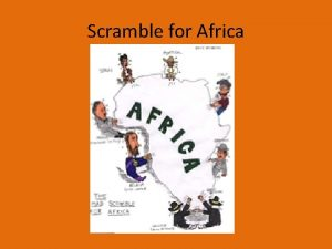 Scramble for Africa Scramble for Africa Directions Divide