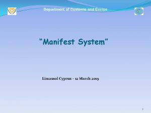 Department of Customs and Excise Manifest System Limassol