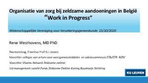 Organisatie van zorg bij zeldzame aandoeningen in Belgi