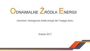 ODNAWIALNE RDA ENERGII Darmowe i ekologiczne rdo energii
