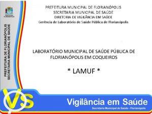 PREFEITURA MUNICIPAL DE FLORIANPOLIS SECRETARIA MUNICIPAL DE SADE