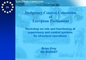 EUROPEAN COMMISSION EN Budgetary Control Committee of European