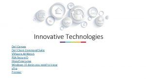 Innovative Technologies Dell Canvas Dell Client Command Suite