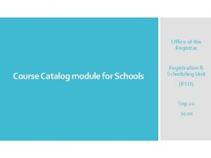 Office of the Registrar Course Catalog module for