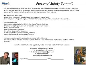 Personal Safety Summit The Personal Safety Summit will