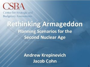Rethinking Armageddon Planning Scenarios for the Second Nuclear