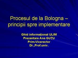 Procesul de la Bologna principii spre implementare Ghid