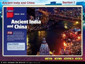 Ancient India and China Section 1 Ancient India