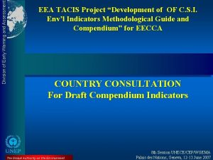 Division of Early Warning and Assessment EEA TACIS