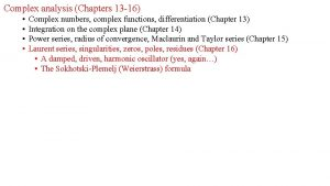Complex analysis Chapters 13 16 Complex numbers complex