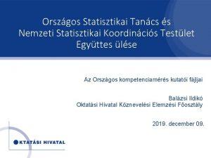 Orszgos Statisztikai Tancs s Nemzeti Statisztikai Koordincis Testlet