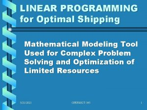 LINEAR PROGRAMMING for Optimal Shipping Mathematical Modeling Tool