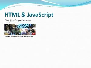 HTML Java Script Introducing HTML and Java Script