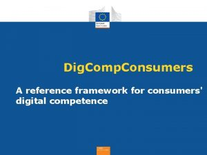 Dig Comp Consumers A reference framework for consumers