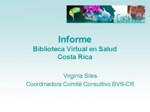 Informe Biblioteca Virtual en Salud Costa Rica Virginia