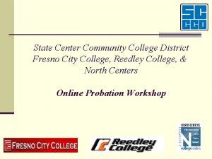State Center Community College District Fresno City College