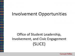 Involvement Opportunities Office of Student Leadership Involvement and