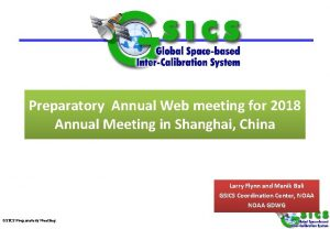 Preparatory Annual Web meeting for 2018 Annual Meeting