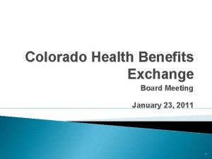 Colorado Health Benefits Exchange Board Meeting January 23