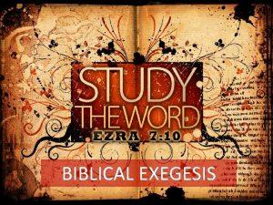 BIBLICAL EXEGESIS BIBLICAL EXEGESIS MTP VI JUNE 2008