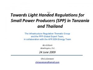 Towards Light Handed Regulations for Small Power Producers