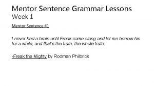 Mentor Sentence Grammar Lessons Week 1 Mentor Sentence