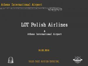Athens International Airport LOT Polish Airlines Athens International