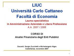 LIUC Universit Carlo Cattaneo Facolt di Economia Laurea