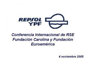 Conferencia Internacional de RSE Fundacin Carolina y Fundacin