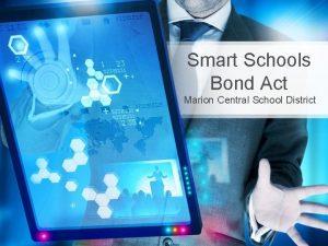 Smart Schools Bond Act Marion Central School District
