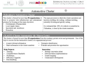 Automotive Cluster Chihuahuas Automotive Cluster This cluster is