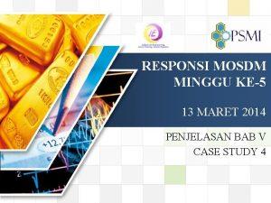 LOGO RESPONSI MOSDM MINGGU KE5 13 MARET 2014