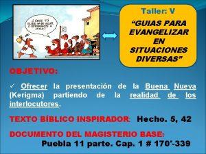 Taller V GUIAS PARA EVANGELIZAR EN SITUACIONES DIVERSAS
