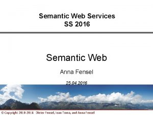 Semantic Web Services SS 2016 Semantic Web Anna